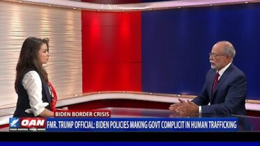 Fmr. Trump Official: Biden policies making government complicit in human trafficking